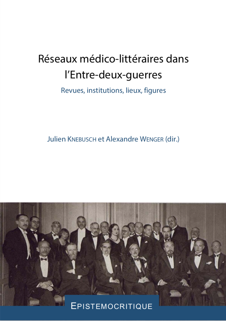 Réseaux médico-littéraires dans l'Entre-deux-guerres