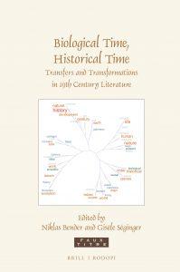 Biological Time, Historical Time: Transfers and Transformation in 19th century Literature, Niklas Bender et Gisèle Séginger (dir.)